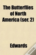 The Butterflies Of North America (Ser. 2