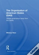 The Organization Of American States (Oas)