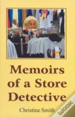 Memoirs Of A Store Detective