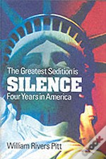 Greatest Sedition Is Silence