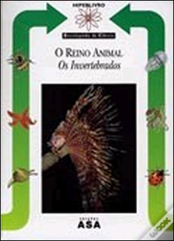 Wook.pt - O Reino Animal - Os Invertebrados