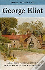 Four Novels Of George Eliot