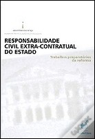 Responsabilidade Civil Extra-Contratual do Estado
