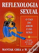Reflexologia Sexual - O Tao do Amor e do Sexo