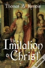 The Imitation Of Christ By Thomas A Kempis (A Gnostic Audio Selection,Includes Free Access To Streaming Audio Book)