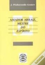 Amador Arraiz - Mestre do Espírito