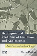 Developmental Problems Of Childhood And Adolescence