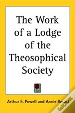Work Of A Lodge Of The Theosophical Society