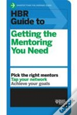 Guide To Getting The Mentoring You Need