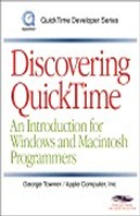 Discovering Quicktime : An Introduction for Windows and Macintosh Programmers