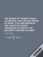The Works Of Thomas Otway, (1)
