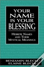 Your Name Is Your Blessing