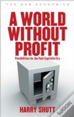 World Without Profit