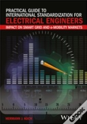 Practical Guide To International Standardization In Electrical Engineering