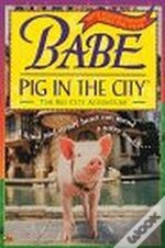 Babe: pig in the city chapter book (film