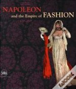 Napoleon & The Empire Of Fashion