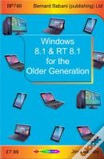 Windows 8.1 & Rt 8.1 For The Older Generation