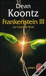 Dead And Live - The Frankenstein Trilogy T.3