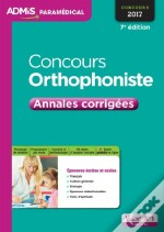 Concours Orthophoniste Annales Corrigees 7e Edt