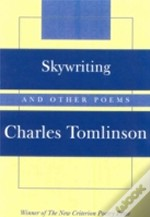 Skywriting And Other Poems