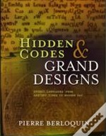 Hidden Codes And Grand Designs