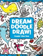 Dream Doodle Draw! Under The Sea