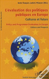 Évaluation Des Politiques Publiques En Europe ; Cultures Et Futurs ; Policy And Programme Evalutation In Europe ; Cultures And Prospects