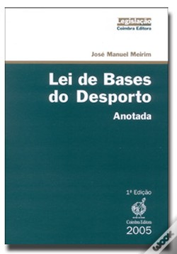 Wook.pt - Lei de Bases do Desporto - Anotada