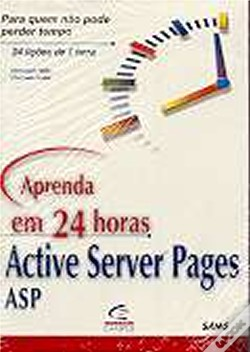 Wook.pt - Aprenda em 24 Horas Active Server Pages ASP