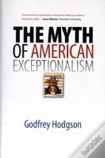 Myth Of American Exceptionalism The