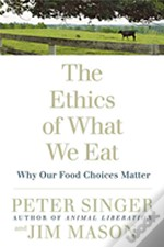 Ethics Of What We Eat