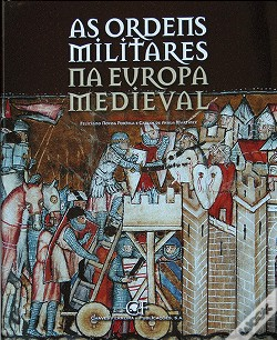 Wook.pt - As Ordens Militares na Europa Medieval