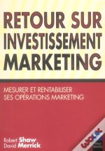 Retour Sur Investissement Marketing