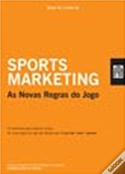 Wook.pt - Sports Marketing - As Novas Regras do Jogo