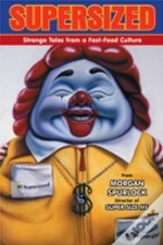 Supersized Strange Tales From A Fastfood