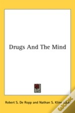 Drugs And The Mind
