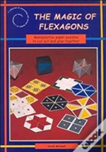 The Magic Of Flexagons