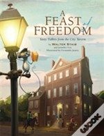 A Feast Of Freedom