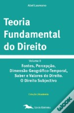 Teoria Fundamental do Direito - Volume II