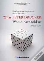 Drucker on Carving Success Out of the Crisis