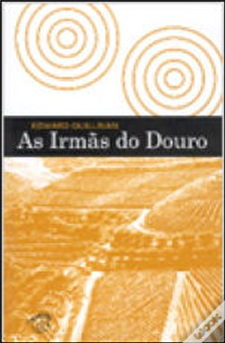 Wook.pt - As Irmãs do Douro