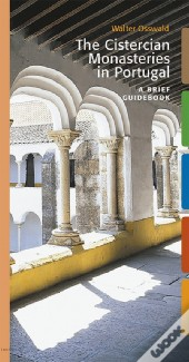 The Cistercian Monasteries in Portugal