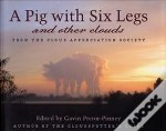 Pig With Six Legs And Other Clouds