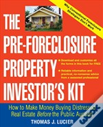 Pre-Foreclosure Property Investor'S Kit