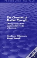 The Chamber Of Maiden Thought (Psychology Revivals)