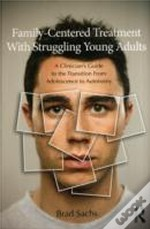 Family-Based Treatment With Struggling Young Adults