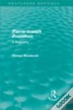 Pierrejoseph Proudhon Routledge Revivals