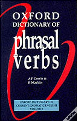 Wook.pt - Oxford Dictionary Of Phrasal Verbs