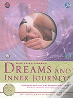 Dreams And Inner Journeys