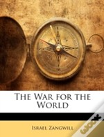 The War For The World
